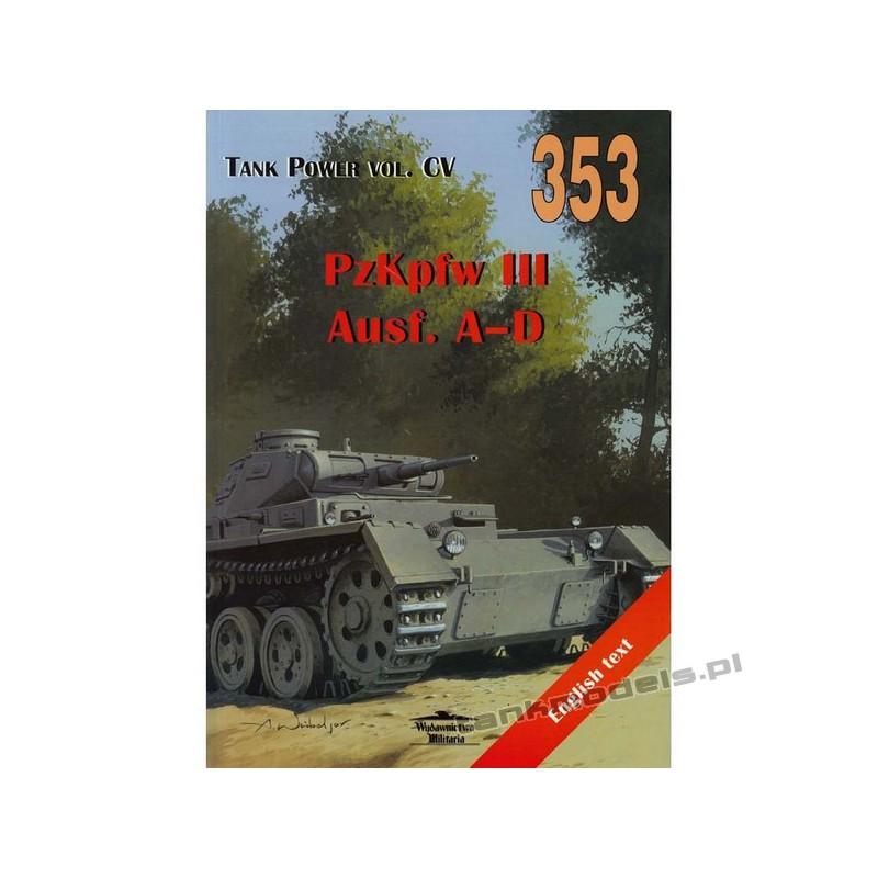 Panzer III Ausf. A-D - Janusz Ledwoch - Militaria 353