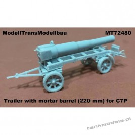 Trailer with mortar barrel 220 mm for C7P - Modell Trans 72480