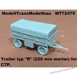 """Trailer type """"R"""" for mortal 220mm for C7P - Modell Trans 72479"""