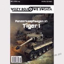 Tiger I - Wozy Bojowe Świata 1 (1/2016)