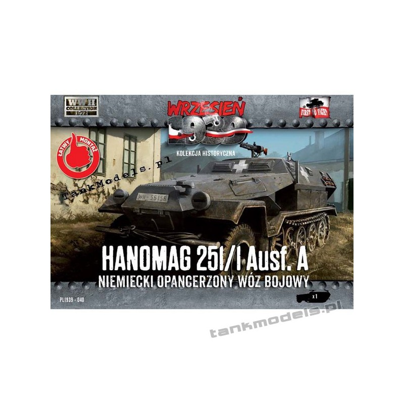 Sd.Kfz. 251/1 Ausf. A (Hanomag) -First To Fight PL1939-40