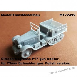 Polish Citroen Kegresse P17 gun traktor for 75mm Schneider gun - Modell Trans 72495
